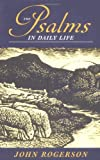 The Psalms in Daily Life (0809140683) by Rogerson, John