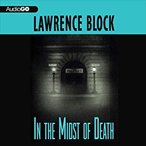 In the Midst of Death | [Lawrence Block]