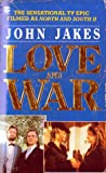 Love and War (0006171583) by John Jakes