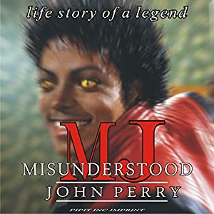 MJ: Misunderstood | [John J. Perry]