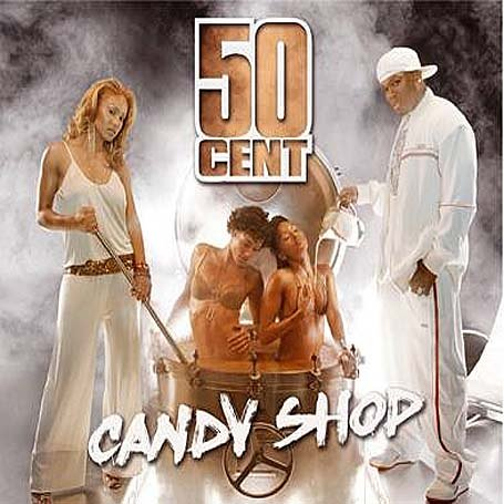50 Cent - Candy Shop Pt.2 - Zortam Music