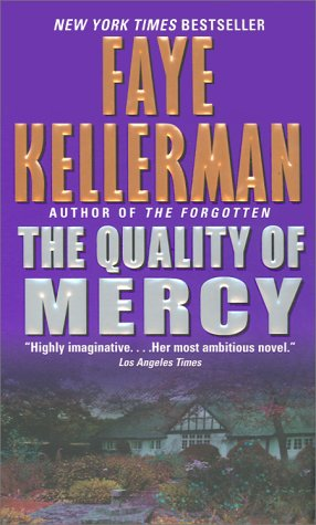 The Quality of Mercy, Faye Kellerman