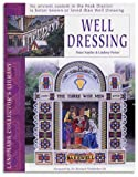 Well Dressing (1843060981) by Naylor, P.
