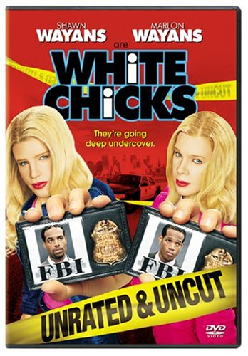 Cover art for  White Chicks (Unrated and Uncut Edition)