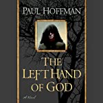 The Left Hand of God (       UNABRIDGED) by Paul Hoffman Narrated by Steve West