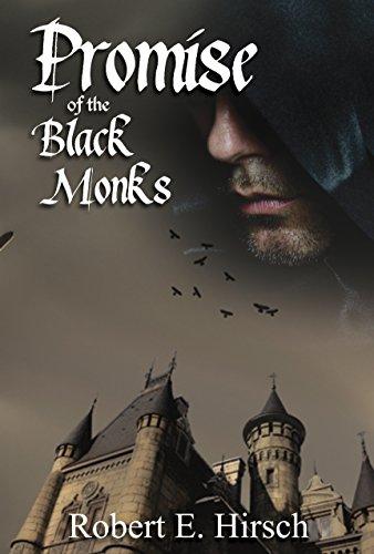 Book: Promise of the Black Monks (The Dark Ages Saga of Tristan de Saint-Germain Book 1) by Robert E. Hirsch