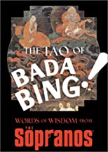 The Tao of Bada Bing: Words of Wisdom from The Sopranos