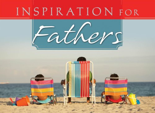 Inspiration for Fathers (Life's Little Book of Wisdom)