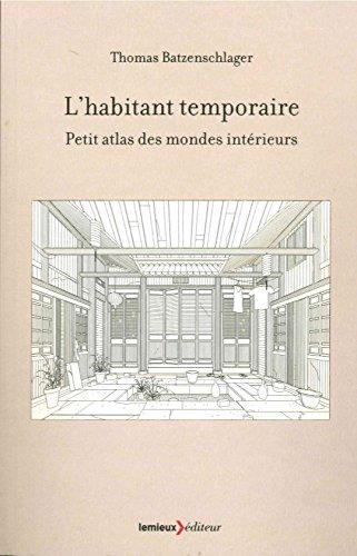 lhabitant-temporaire-petit-atlas-des-mondes-interieurs