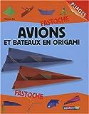 """Afficher """"Avions et bateaux en origami"""""""