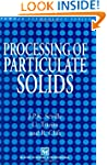 Processing of Particulate Solids (Par...