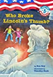 Capital Mysteries #5: Who Broke Lincoln\\\'s Thumb? (A Stepping Stone Book(TM))