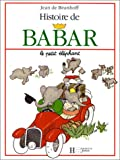 img - for Histoire De Babar Le Petit Elephant book / textbook / text book