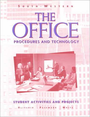 The Office:  Procedures and Technology: Student Activities & Projects