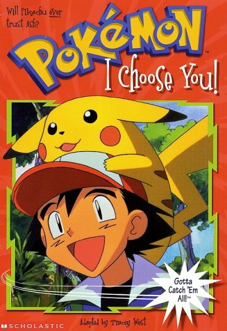 Image for I Choose You (Pokemon Chapter Book #1)