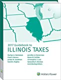 img - for Illinois Taxes, Guidebook to (2017) (Guidebook to Illinois Taxes) book / textbook / text book