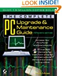The Complete PC Upgrade and Maintenan...