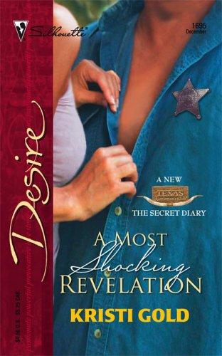 A Most Shocking Revelation (Silhouette Desire), Kristi Gold