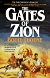 Gates of Zion (Zion Chronicles, Bk. 1.) (0871238705) by Thoene, Bodie