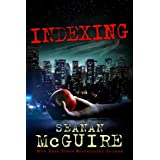 Indexing ~ Seanan McGuire