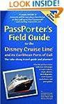 Passporters' Field Guide to the Disne...
