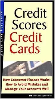 CREDIT SCORES, CREDIT CARDS