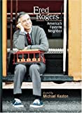 Fred Rogers - America's Favorite Neighbor