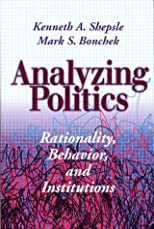 Analyzing Politics: Rationality, Behavior, and Institutions