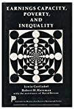 img - for Earnings Capacity, Poverty, and Inequality / Irwin Garfinkel, Robert H. Haveman, with the Assistance of David Betson book / textbook / text book