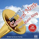 Story Of Classical Music The