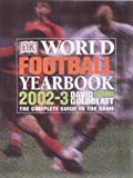 World Football Yearbook 2002-2003 (0751338842) by Goldblatt, David