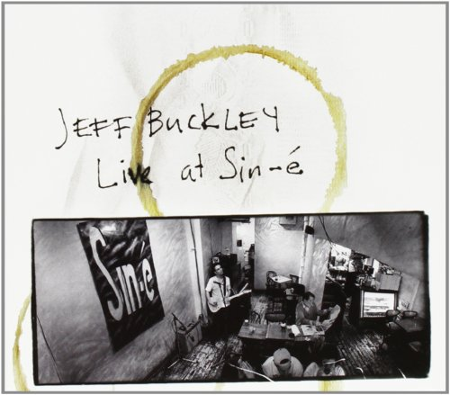 Jeff Buckley - Live At Sin-e: Legacy Edition - Zortam Music
