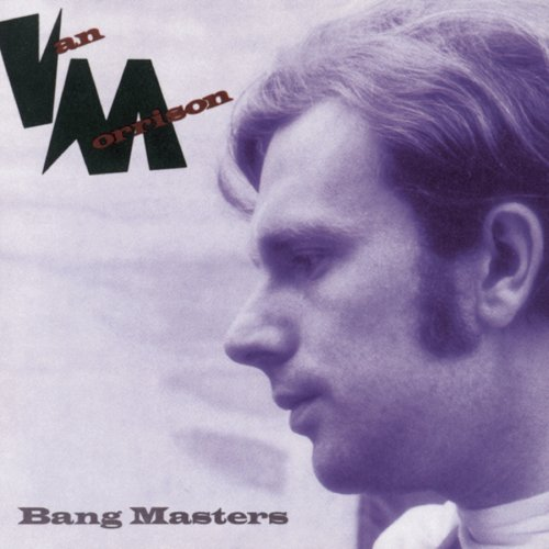 Van Morrison - The Bang Masters - Zortam Music