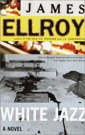 White Jazz: A Novel