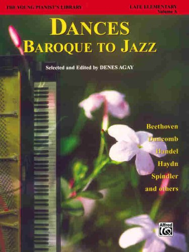 The Young Pianist's Library, Bk 13A: Dances -- Baroque to...