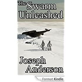 The Swarm Unleashed (The Bounty Hunter, Series Two, Book Five) (English Edition)