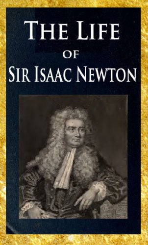 the life works and importance of sir isaac newton an english philosopher