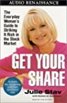 Get Your Share: The Everyday Woman's...
