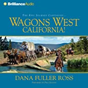 Wagons West California!: Wagons West, Book 6 | Dana Fuller Ross