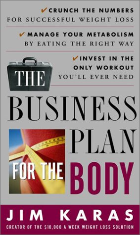 The Business Plan for the Body, Jim Karas