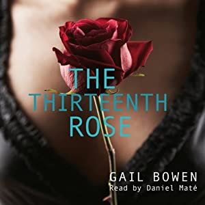 The Thirteenth Rose: Rapid Reads | [Gail Bowen]