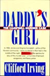 Daddy's Girl: The Campbell Murder Cas...