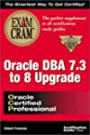 Oracle DBA 7.3 to 8.0 Upgrade Exam Cr...