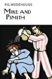 Mike and Psmith (The Collectors Wodehouse)