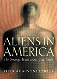 img - for Aliens in America: The Strange Truth about Our Souls book / textbook / text book