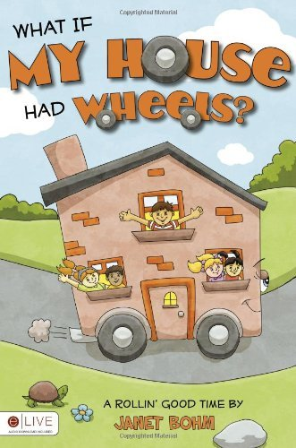 What If My House Had Wheels?
