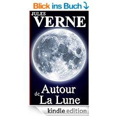 Autour de La Lune (Annot�) (French Edition)