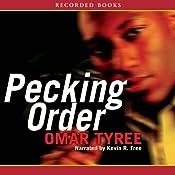 Pecking Order | [Omar Tyree]
