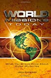 img - for World Missions Today: What you should know about global missions (Courses in the advanced certificate program) book / textbook / text book