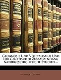 img - for Geognosie Und Vegetalismus Und Ihr Genetischer Zusammenhang Naturgeschichtliche Studien ... (German Edition) book / textbook / text book